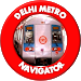 Delhi Metro Navigator -New Fare,Route,Map 2018